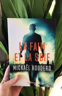 Photo du livre La faim et la soif de Mickael Koudero