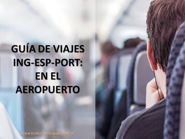 guía de viajes, español, portugués, inglés, aeropuerto