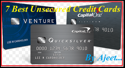 7 Best Unsecured Credit Cards For Bad Credit Cards By Ajeet Low