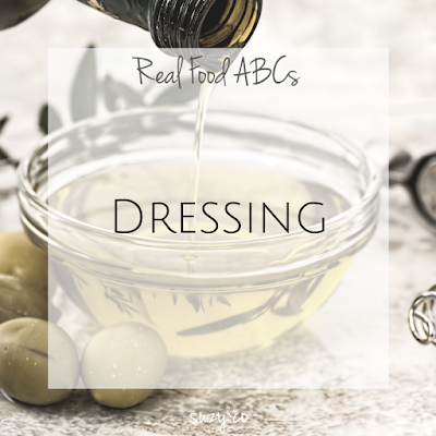 real food abcs - dressing