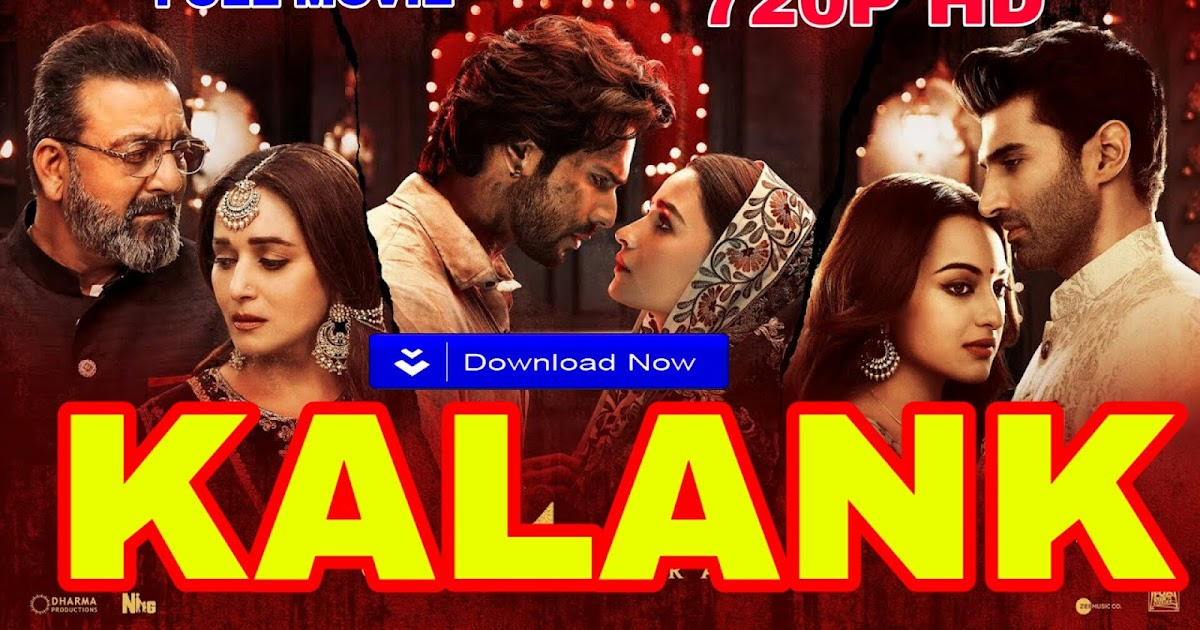 Kalank Movie Download 340p: Kalank Full Movie 720p HD