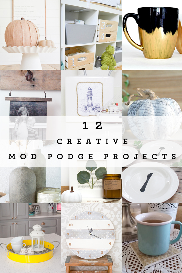 12 ideas for modpodge crafts!