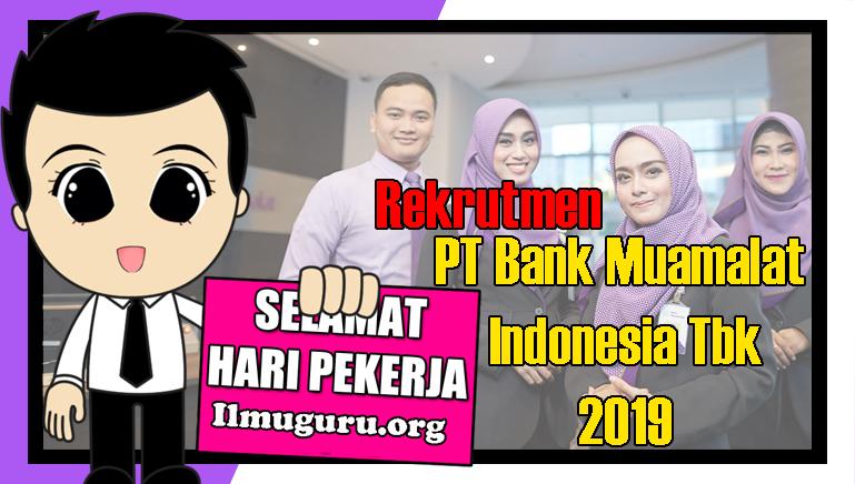 Loker Bank Muamalat Indonesia