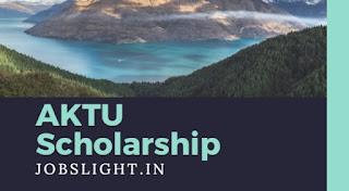 AKTU Scholarship 2017