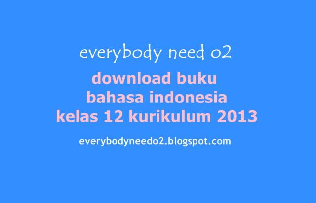 download buku bahasa indonesia kelas 12 kurikulum 2013