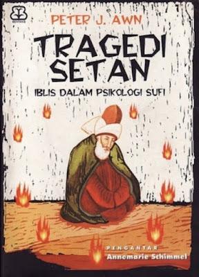 Tragedi Setan: Iblis dalam Psikologi Sufi