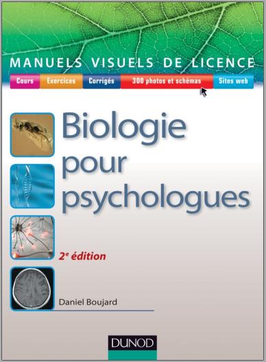 Livre : Manuel visuel de biologie pour psychologues - Daniel Boujard PDF