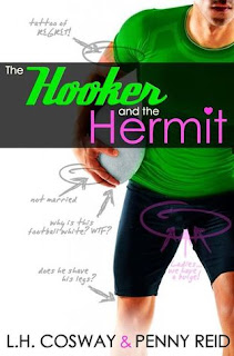 The Hooker and the Hermit by L.H. Cosway & Penny Reid