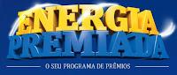 Programa Fidelidade Moura 'Energia Premiada' www.fidelidademoura.com.br/energiapremiada