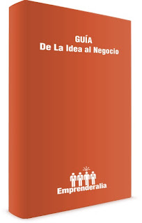 Guía para convertir tu idea en Negocio