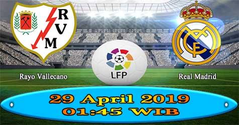 Prediksi Bola855 Rayo Vallecano vs Real Madrid 29 April 2019