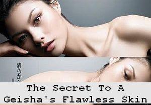 https://foreverhealthy.blogspot.com/2012/04/secret-to-geishas-flawless-skin.html#more