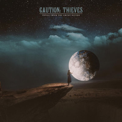 Caution Thieves - Songs From The Great Divide (EP) - Album Download, Itunes Cover, Official Cover, Album CD Cover