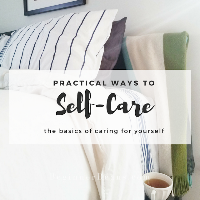 The Basics of Taking Care of Yourself