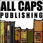 ALL CAPS PUBLISHING