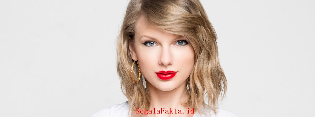 76 Fakta Taylor Swift