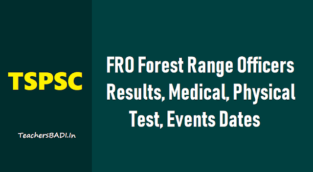 tspsc fro forest range officers 2nd spell results announced,tspsc fro forest range officers medical,physical test,events dates /schedule,list of canidates for tspsc fro forest range officers medical, physical test,events
