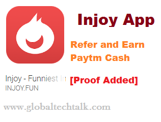 Injoy App Refer and Earn Paytm Cash [Proof Added]
