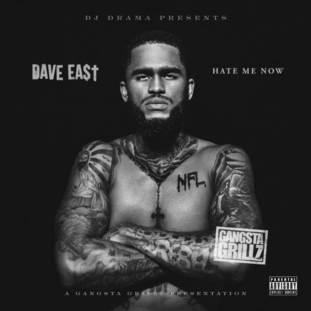 Mixtape: Dave East - Hate Me Now