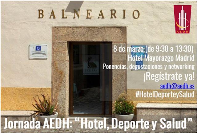 Jornada AEDH, Hotel, Deporte y Saud