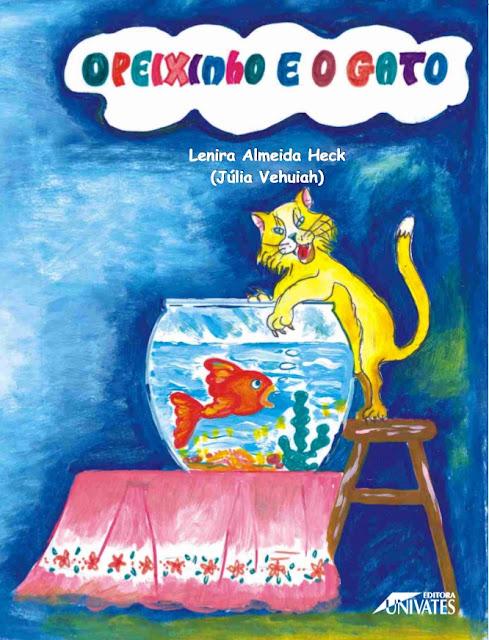 O Peixinho e o Gato - Lenira Almeida Heck