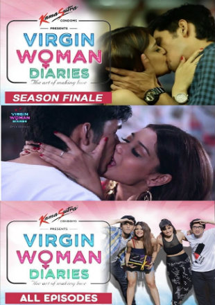 18+ Virgin Woman Diaries S02 2019 Hindi Complete Web Series 480p HDRip 400MB