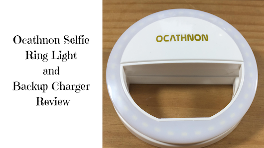 Review of Ocathnon Selfie Ring Light and Back Up Charger