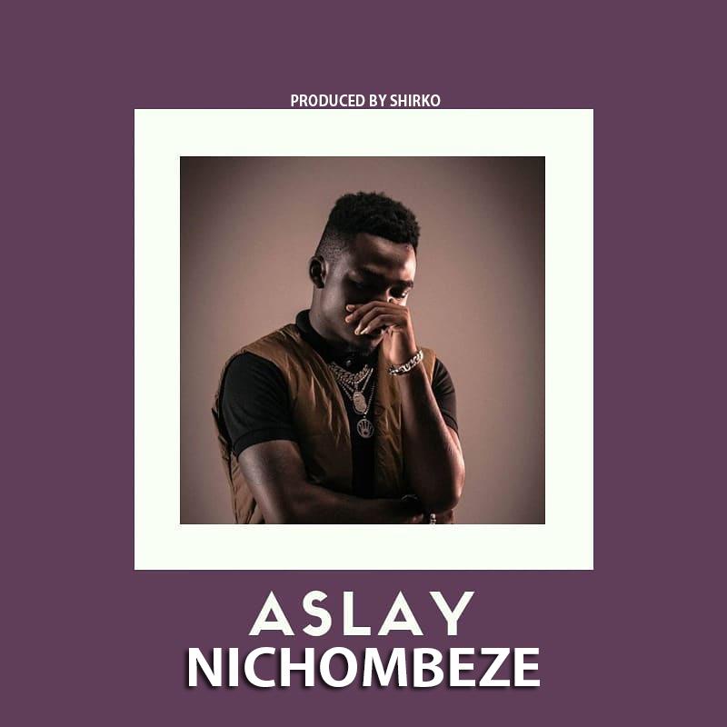 Aslay – Nichombeze