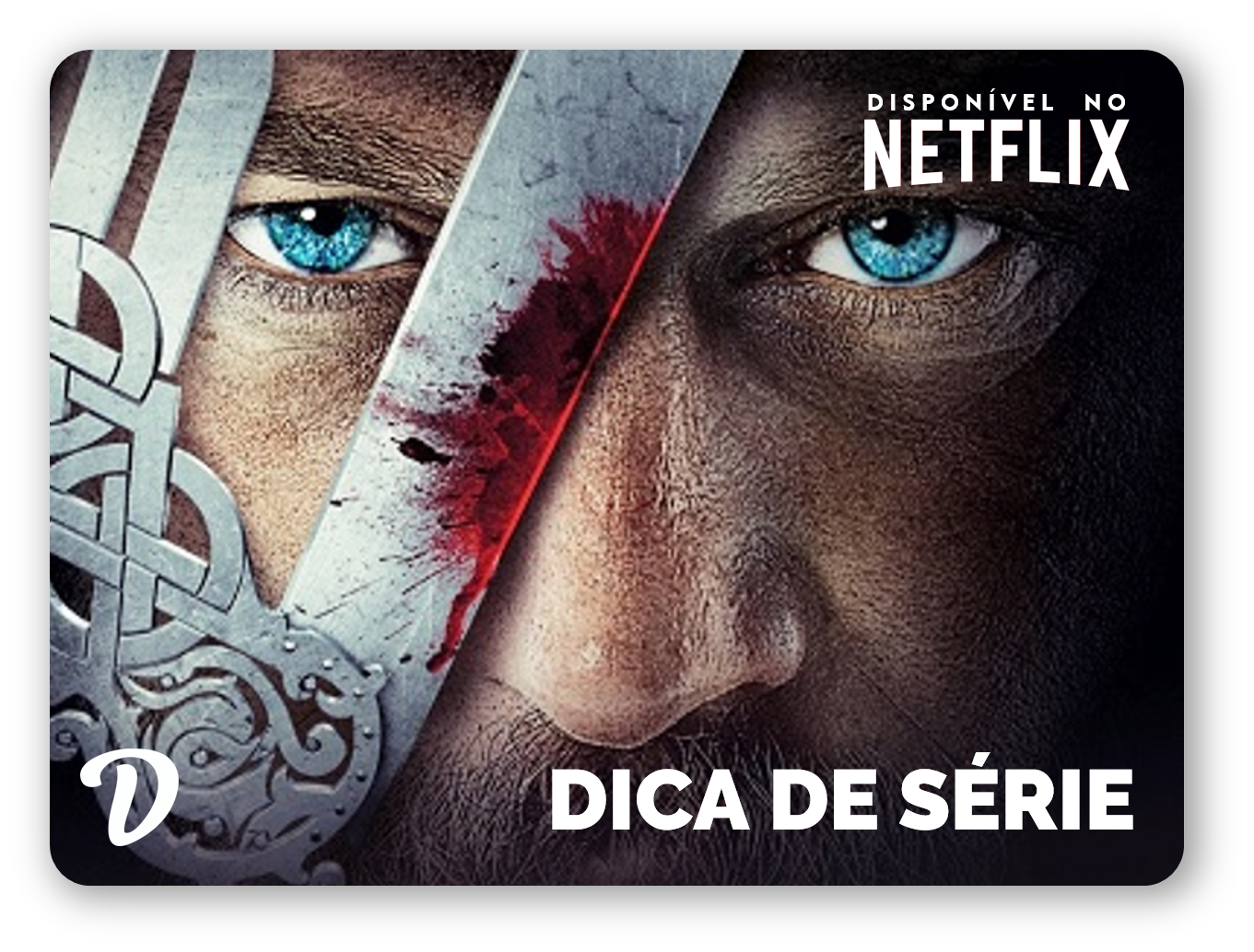 Dica de Série: Vikings