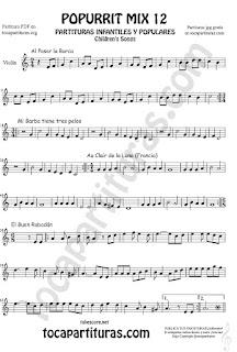 Partitura de Violín Popurrí Mix 12 Partituras de Al Pasar la Barca, Mi Barba tiene tres pelos, El buen rabadan, Aur Clair de la luna Infantil Sheet Music for Violin