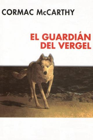 El guardián del vergel