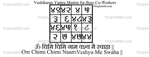 Vashikaran Yantra Mantra for Boss Co-Workers
