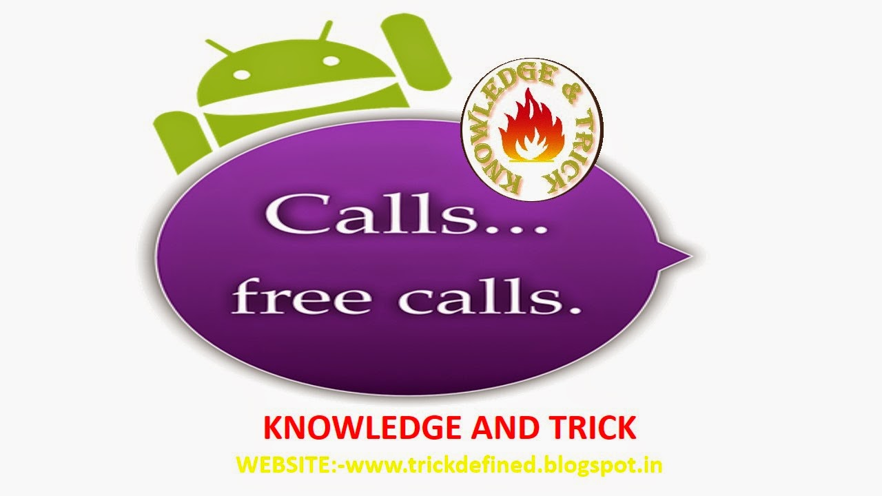 Some Top Mobile Apps for free Calling | Knowledge And Trick