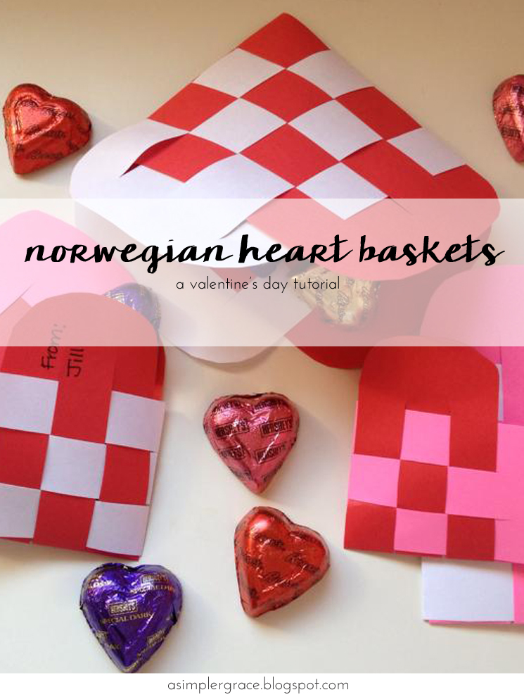 Norwegian Heart Baskets | A Valentine's Tutorial - A Simpler Grace