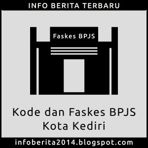 Kode dan Faskes BPJS Kesehatan Kota Kediri