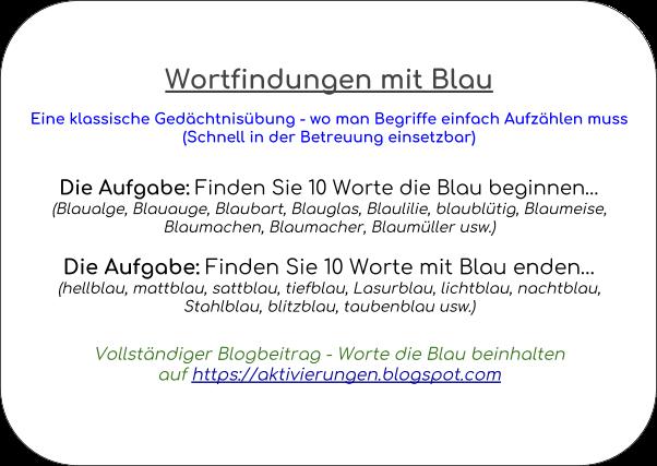 Denkspiel, Gedächtnistraining, Aktivierungsidee, Beschäftigung, Abfrage, Worte die mit Blau beginnen und auf Blau enden