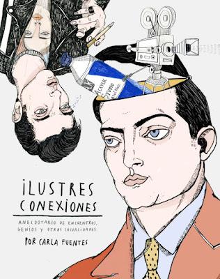 LIBRO - Ilustres conexiones : Carla Fuentes  (Lunwerg - 27 Septiembre 2016)  Anecdotario de encuentros, genios y otras casualidades  Comprar en Amazon España