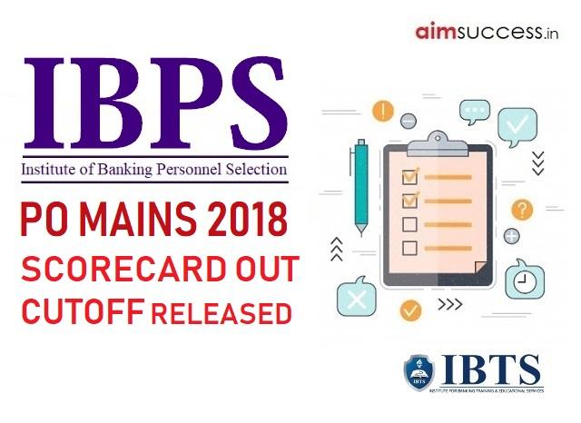 IBPS PO Mains Scorecard 2018: Check IBPS PO Mains Cutoff 2018 Here!!