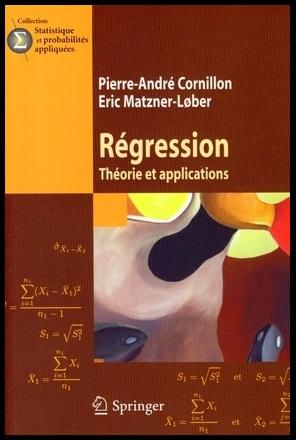 Livre : Régression, Théorie et applications - Pierre-André Cornillon, Eric Matzner-Lober