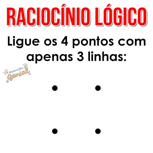 Raciocínio Lógico: Ligue os 4 pontos com apenas 3 linhas.
