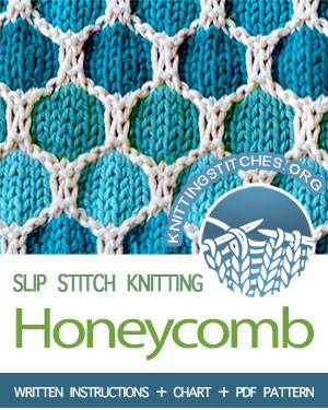 Slip Stitch Knitting. #howtoknit the Honeycomb stitch pattern. FREE written instructions, PDF knitting pattern. The pattern is written in detail. Very easy to follow instructions. #knittingstitches #knittingpatterns #knitting #knit #slipstitchknitting
