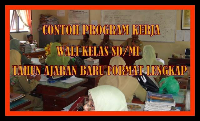 Contoh Program Kerja Wali Kelas SD/MI Tahun Ajaran Baru Format Lengkap