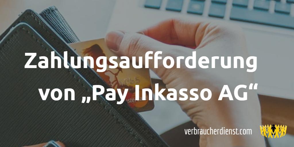 Zahlungsaufforderung Von Pay Inkasso Ag Verbraucherdienst Ev