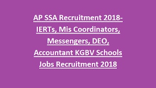 AP SSA Recruitment 2018-IERTs, Mis Coordinators, Messengers, DEO, Accountant KGBV Schools Non Teaching Jobs Recruitment 2018