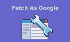 [Update] Cara Menggunakan Fetch As Google di Webmaster Tools