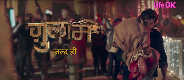 'Gulam' Serial on Life Ok Image Wiki Plot,Cast,Promo,Timing,Title Song,Latest News
