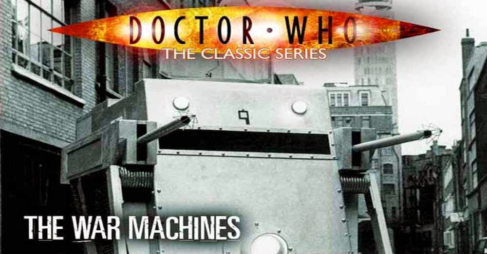 Doctor Who 027: The War Machines