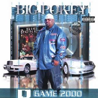 Big Pokey - D-Game 2000 (2000) Flac