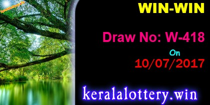 Win-Win W-418 Kerala Lottery Results , Win WIn W418