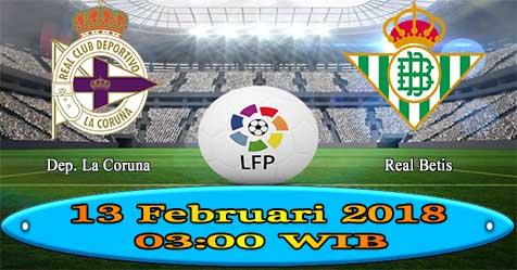 Prediksi Bola855 Deportivo La Coruna vs Real Betis 13 Februari 2018